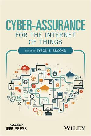 Cyber–Assurance for the Internet of Things