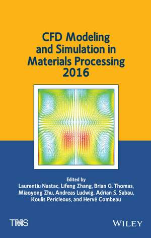 Cfd Modeling and Simulation in Materials Processing