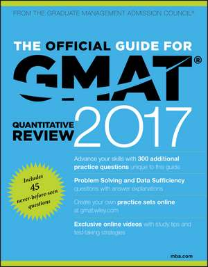 The Official Guide for GMAT Quantitative Review 2017 with Online Question Bank and Exclusive Video de GMAC (Graduate Management Admission Council)