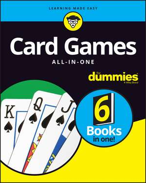 Card Games All–In–One For Dummies de Consumer Dummies