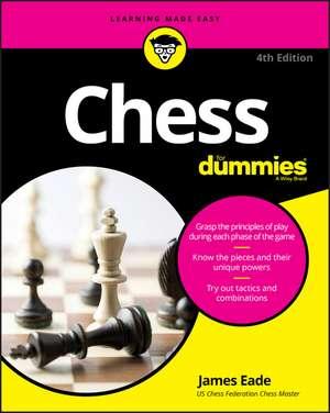 Chess For Dummies de James Eade