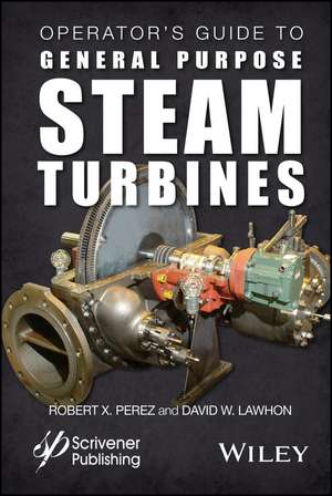 Operator′s Guide to General Purpose Steam Turbines