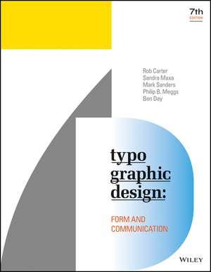 Typographic Design: Form and Communication de Rob Carter