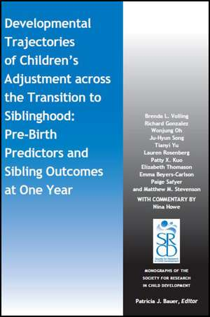 Developmental Trajectories of Children′s Adjustment across the Transition to Siblinghood