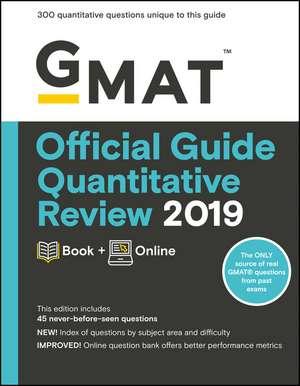 GMAT Official Guide Quantitative Review 2019: Book + Online de GMAC (Graduate Management Admission Council)