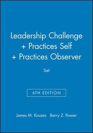 Leadership Challenge 6e + Practices 5e Self + Practices 5e Observer Set de James M. Kouzes