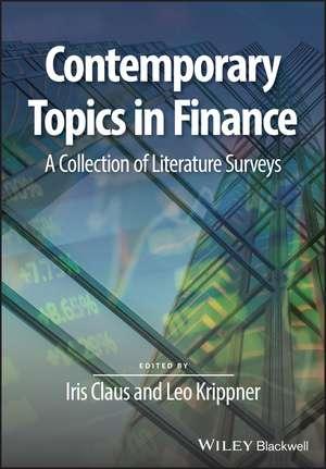 Contemporary Topics in Finance: A Collection of Literature Surveys de Iris Claus