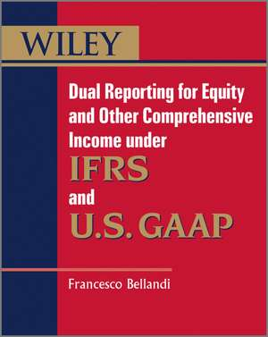 Dual Reporting For Equity And Other Comprehensive