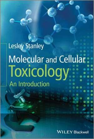 Molecular and Cellular Toxicology