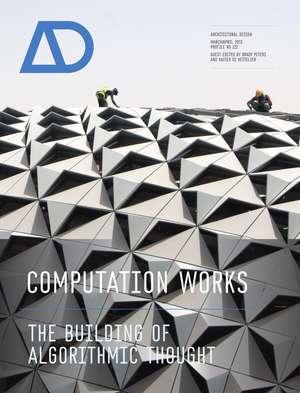 Computation Works: The Building of Algorithmic Thought de Xavier De Kestelier