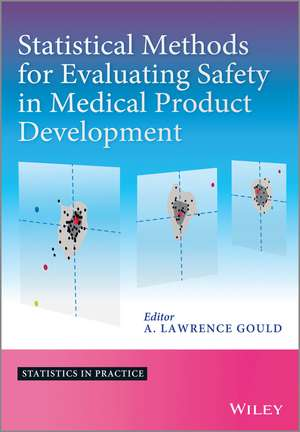 Statistical Methods for Evaluating Safety in Medical Product Development de A. Lawrence Gould