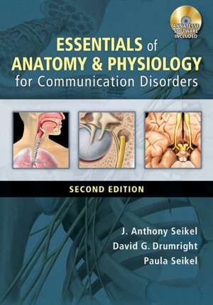 Essentials of Anatomy & Physiology for Communication Disorders [With CDROM]