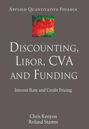 Discounting  Libor  Cva And Funding