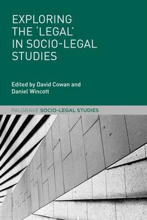 Exploring the 'Legal' in Socio-Legal Studies