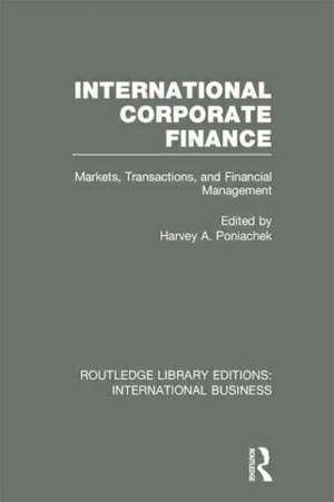 International Corporate Finance (Rle International Business) imagine