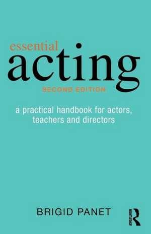 Essential Acting de Brigid Panet