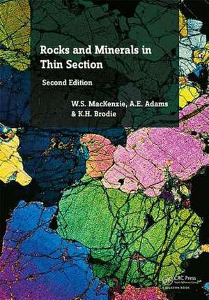 Rocks and Minerals in Thin Section, Second Edition imagine