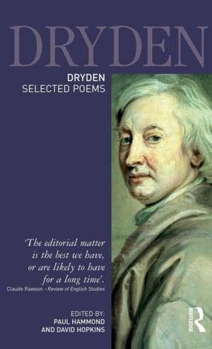 Dryden: Selected Poems: Selected Poems de Paul Hammond