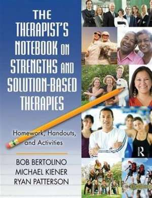 The Therapist S Notebook on Strengths and Solution-Based Therapies