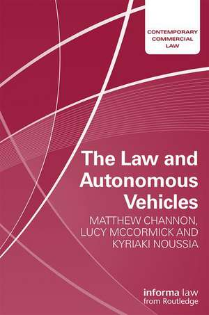 The Law and Driverless Cars de Matthew Channon