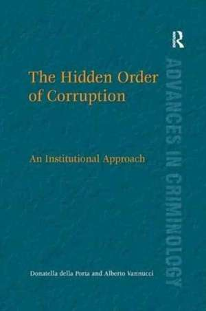 The Hidden Order of Corruption de Donatella Della Porta