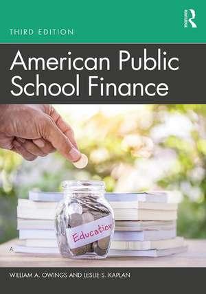 American Public School Finance de USA) Owings, William A. (Old Dominion University