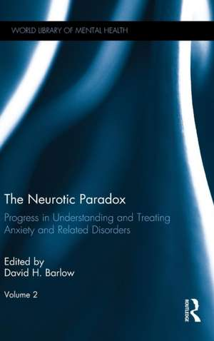 The Neurotic Paradox, Vol 2