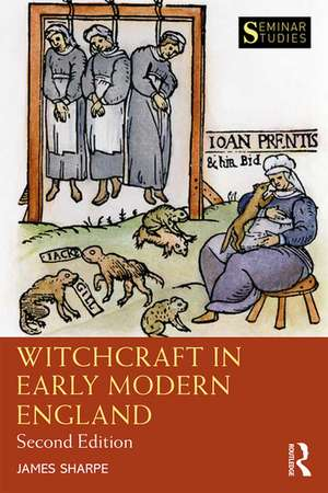 Witchcraft in Early Modern England de Jim Sharpe