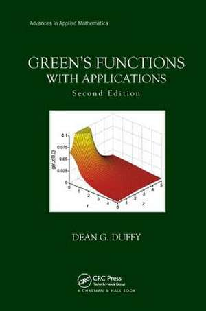 Green's Functions with Applications de US Naval Academy, Annapolis, Maryland, USA) Duffy, Dean G. (Former Instructor