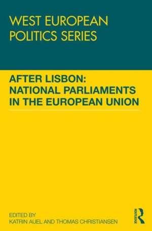 After Lisbon:  National Parliaments in the European Union de Katrin Auel