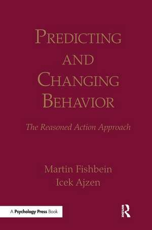 Fishbein, M: Predicting and Changing Behavior
