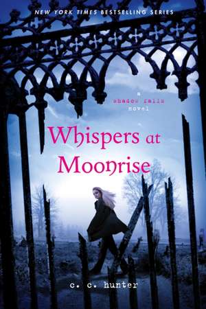 Whispers at Moonrise:  Joran Van Der Sloot, a Murder in Peru, and the Natalee Holloway Mystery de C. C. Hunter