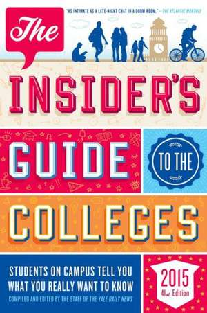 The Insiders Guide To The Colleges