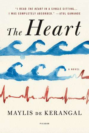 The Heart de Maylis De Kerangal