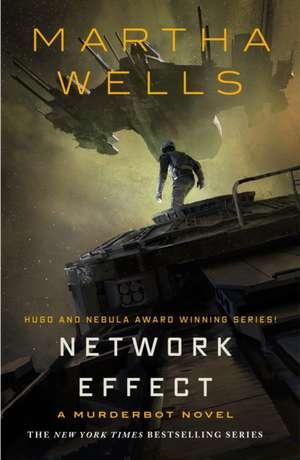 Network Effect (Murderbot Diaries) de Martha Wells