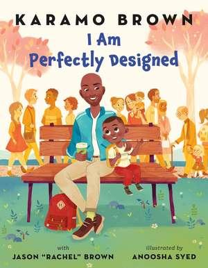 I Am Perfectly Designed de Karamo Brown