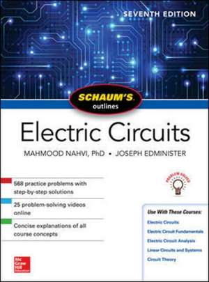 Schaum's Outline of Electric Circuits, Seventh Edition de Mahmood Nahvi