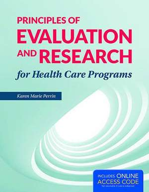 Principles of Evaluation and Research for Health Care Programs with Access Code