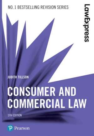 Law Express: Consumer and Commercial Law de Judith Tillson