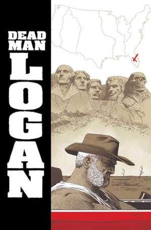 Dead Man Logan Vol. 2: Welcome Back, Logan de Ed Brisson