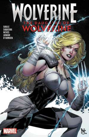 Wolverine: The Daughter Of Wolverine de Charles Soule