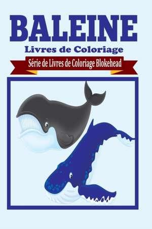 Baleine Livres de Coloriage de Le Blokehead