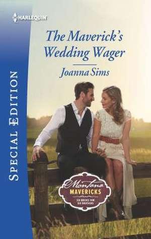 The Maverick's Wedding Wager de Joanna Sims