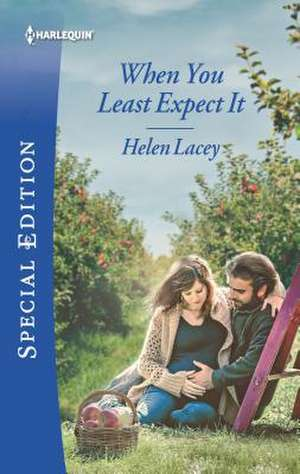 When You Least Expect It de Helen Lacey