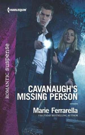Cavanaugh's Missing Person de Marie Ferrarella