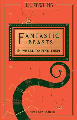 Fantastic Beasts and Where to Find Them (Hogwarts Library Book) de Newt Scamander