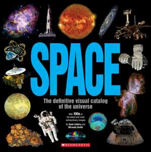 Space: The Definitive Visual Catalog: The Definitive Visual Catalog de Sean Callery