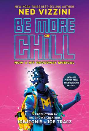Be More Chill (Broadway Tie-In) de Ned Vizzini