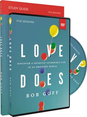 Love Does Study Guide with DVD: Discover a Secretly Incredible Life in an Ordinary World de Bob Goff
