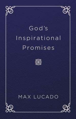 God's Inspirational Promises de Max Lucado
